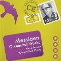 メシアン: 管弦楽作品集