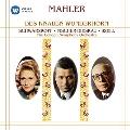 Mahler: Das Knaben Wunderhorn