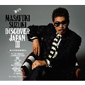 DISCOVER JAPAN III ~the voice with manners~<初回生産限定盤>