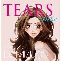 TEARS MIX mixed by DJ MIZUHO