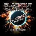 BLACK OUT -King of Party Mix- mixed by DJ DRAGON