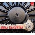 R.Shchedrin: Anna Karenina