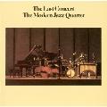 ラスト・コンサート [UHQCD x MQA-CD]<完全生産限定盤>