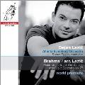 ブラームス(ラツィック編曲): ピアノ協奏曲第3番 Op.77, 2つのラプソディ Op.79, スケルツォ Op.4