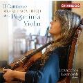 イル・カノーネ~フランチェスカ・デゴ パガニーニのヴァイオリンを弾く