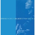 Blues with a Feeling: Expanded Edition