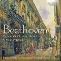 ベートーヴェン: チェロソナタ全集