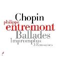 Chopin: Ballades, Impromptus, 3 Ecossaises