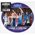 I Have A Dream<Picture Vinyl/限定盤>