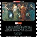 Vivaldi: Il Cimento dell'Armonia e dell' Inventione Op.8