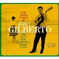 The Warm World Of Joao Gilberto : Complete Recordings 1958-1961