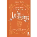 Ferdinand Herold: Le Pre Aux Clercs [2CD+BOOK]