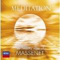 Meditation - The Beautiful Music of Massenet