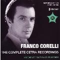 Franco Corelli - Complete Cetra Recordings