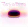 RAVO DUB<タワーレコード限定>