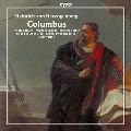 ヘルツォーゲンベルク: 劇的カンタータ「コロンブス」