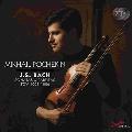 J.S.バッハ: 無伴奏ヴァイオリンのためのソナタとパルティータ BWV1001-1006