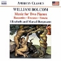 Bolcom: Works for Two Pianos - Recuerdos, Frescoes for 2 Pianos, Harmonium and Harpsichord (Arr. 2 Piano), Sonata for Two Pianos in One Movement, Interlude, The Serpent's Kiss (Ragtime), Through Eden's Gates (Cakewalk)