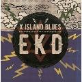 X ISLAND BLUES