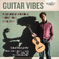 Guitar Vibes - Music for Guitar and Strings