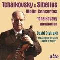 Tchaikovsky: Violin Concerto, Meditation; Sibelius: Violin Concerto