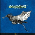Songs For People