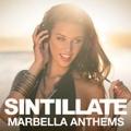 Sintillate: Marbella Anthems