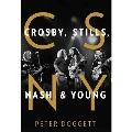 クロスビー、スティルス、ナッシュ&ヤングの真実