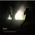 LAST DANCE [CD+DVD]<数量限定/初回盤>