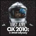 Vast Aire/オックス2010 : ア・ストリート・オディッセイ [FBCDJ-5146]