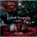 Lyrical Sympathy -LIVE-