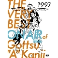 THE VERY BEST ON AIR of ダウンタウンのごっつええ感じ 1997<初回仕様限定版>