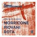 Morricone, Piovani, Rota: Cinema Per Archi