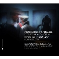 ムソルグスキー(ラヴェル編): 「展覧会の絵」; リムスキー=コルサコフ: 「シェヘラザード」