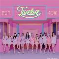 Twelve [CD+DVD]<通常盤Type A/応募シリアル付/第二回応募用>