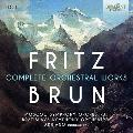 フリッツ・ブルン: 管弦楽曲全集