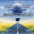 Bassoon Works - Dedicated to Paolo Carlini