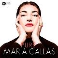 Maria Callas - Pure