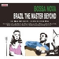 Bossa Nova The Master Beyond [帯付き輸入盤]
