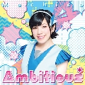 Ambitious* [CD+DVD]<初回限定盤>