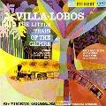 Villa Lobos: The Little Train of the Caipira; Ginastera: Estancia, Panambi