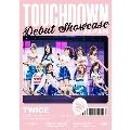 "TWICE DEBUT SHOWCASE ""Touchdown in JAPAN"""