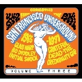 Curiosities From The San Francisco Underground 1965-1971