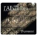 Une Visite a l'Alhambra - Grenade Du Moyen-Age Au XX Siecle