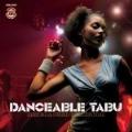 ダンサブル・タブー:ダンス&ファンク・コレクション<期間限定価格盤>