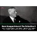 Hans Knappertsbusch The Collection Vol.3 - Wagner, Beethoven, Brahms, etc