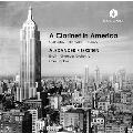 アメリカのクラリネット - コープランド/バーンスタイン/ロージャ