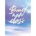 Brand new days ~どんな未来を~ [CD+DVD]<初回限定盤>