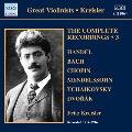 Fritz Kreisler - The Complete Recordings Vol.3 - Handel, J.S.Bach, Chopin, etc
