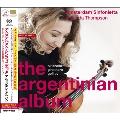 The Argentinian Album (創立25周年記念キャンペーン仕様)<限定盤>